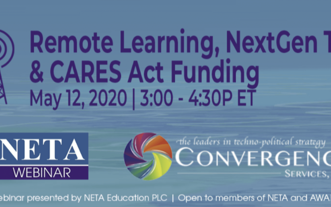 Remote Learning, NextGen TV, and CARES Act Funding